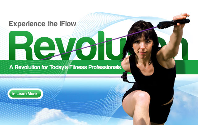 Experience iFlow: A Revolution for Today's Fitness Professionals.